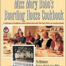 Miss Mary Bobo's Boarding House Cookbook